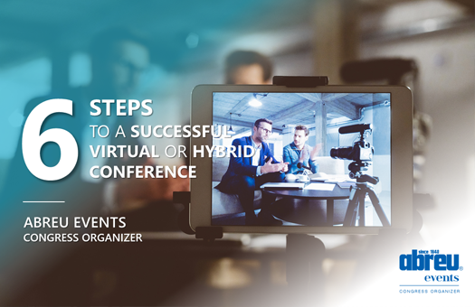 6 Steps to a Successful Virtual or Hybrid Conference A GUIDE TO YOUR EVENT'S SUCCESS