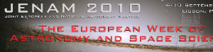 JENAM 2010 – Joint European and National Astronomy Meeting