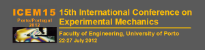 ICEM15 - 15th International Conference on Experimental Mechanics