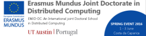 EMJD-DC - Erasmus Mundus Joint Doctorate in Distributed Computing - Spring Event 2016