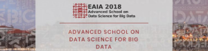 EAIA 2018 - Advanced School on Data Science for Big Data