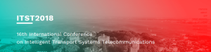 ITST2018 - 16th International Conference on Intelligent Transport Systems Telecomunications