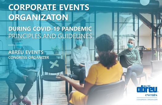 COVID-19 - Corporate Events Organization PRINCIPLES AND GUIDELINES