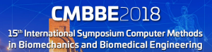 CMBBE2018 - 15th International Symposium Computer Methods in Biomechanics and Biomedical Engineering and 3rd Conference on Imaging and Visualization