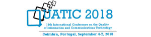 QUATIC 2018 - 11th International Conference on the Quality of Information and Communications Technology