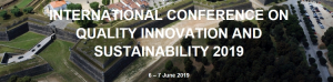 ICQIS2019 - 1st Conference on Quality Innovation and Sustainability