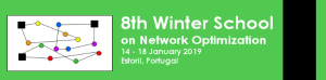 NetOpt2019 - 8th edition of the Winter School on Network Optimization