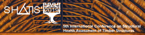 SHATiS'2019 - 5th International Conference on Structural Health Assessment of Timber Structures
