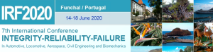 IRF2020 - 7th International Conference on Conference on Integrity | Reliability | Failure