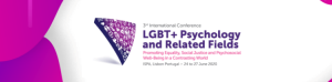 LGBT+ Psychology 2020 - 3rd International Conference LGBT+ Psychology and Related Fields