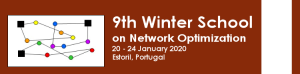 NetOpt2020 - 9th edition of the Winter School on Network Optimization