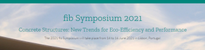 fib Symposium 2021 - Concrete Structures: New Trends for Eco-Efficiency and Performance